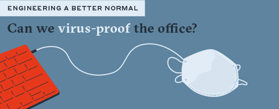 CAN WE VIRUS-PROOF THE OFFICE?