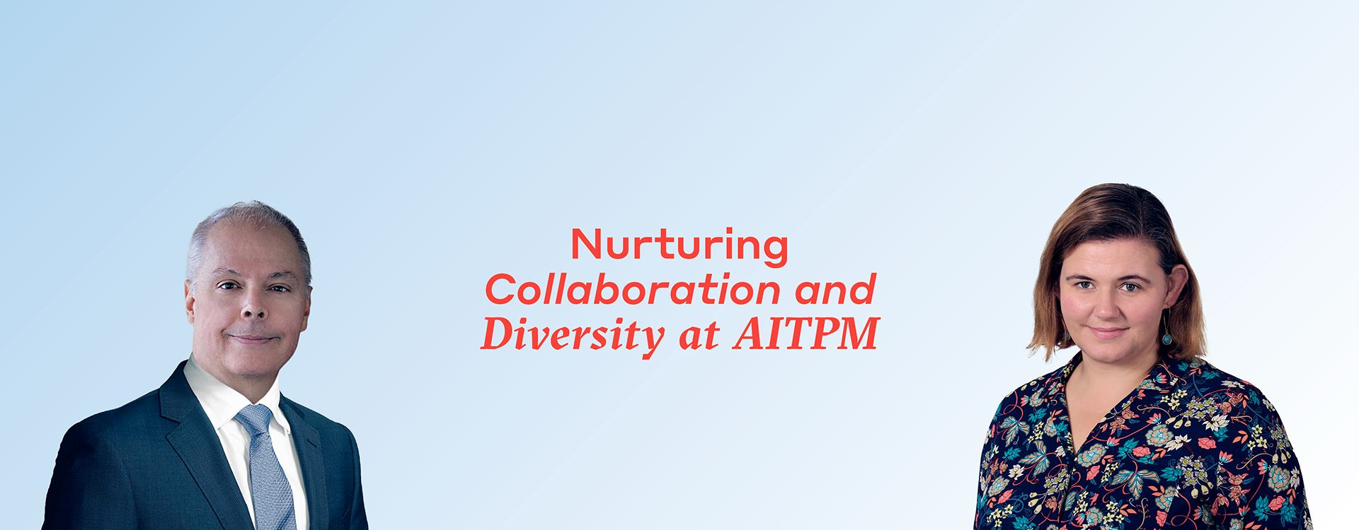 Rick Donnelly and Mary Haverland promote nurturing, collaboration and diversity at AITPM