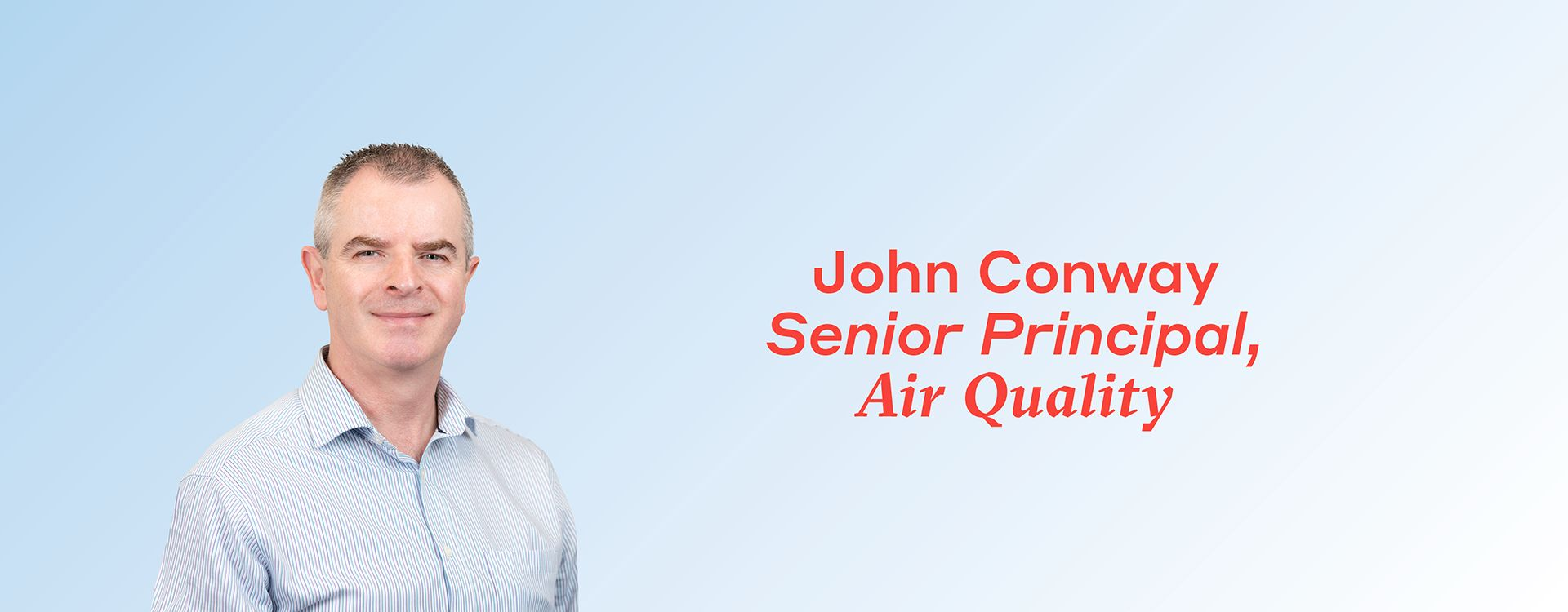 WSP welcomes John Conway, Senior Principal to the Air Quality team
