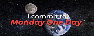 "View of the Earth in space with quote from Mark Naysmith, ""I commit to Monday One Day"""