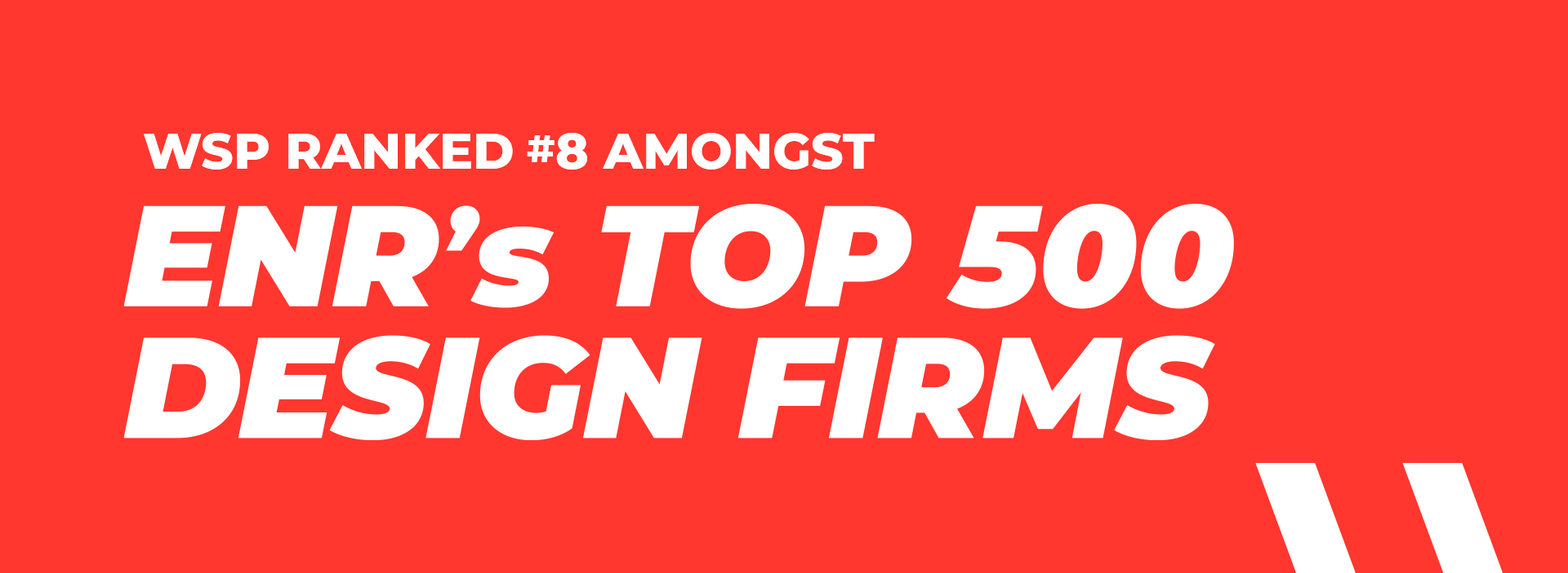 WSP ranked 8 amongst ENR Top 500 design firms